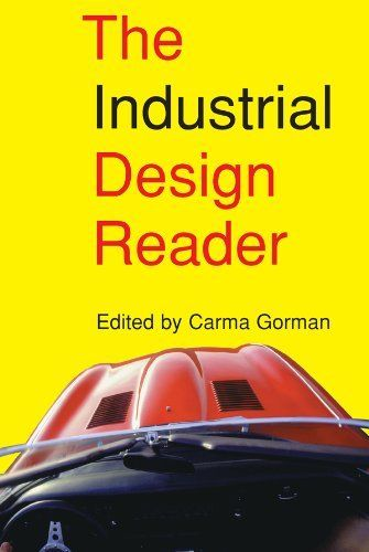 http://www.amazon.com/The-Industrial-Design-Reader-ebook/dp/B0071ADR5C/ref=sr_1_1?ie=UTF8=1378273407=8-1=industrial+design+reader