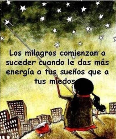 Los milagros comienzan a suceder..... #citas #frases