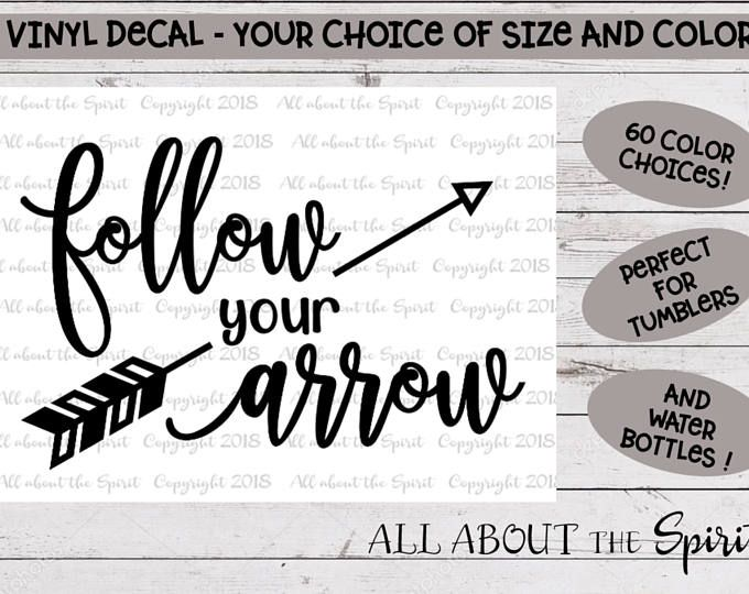 Follow Your Arrow Vinyl Decal Yeti Tumblers Arrow Sticker Water Bottle Follow Your Arrow Vinyl Sticke Personalized Vinyl Decal Vinyl Decals Design Personalized