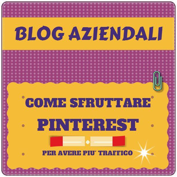 Come sfruttare Pinterest per promuovere i blog aziendali