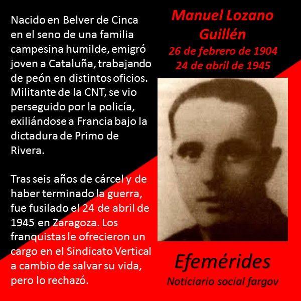 Manuel Lozano Guillen 26 De Febrero De 1904 24 De Abril De 1945