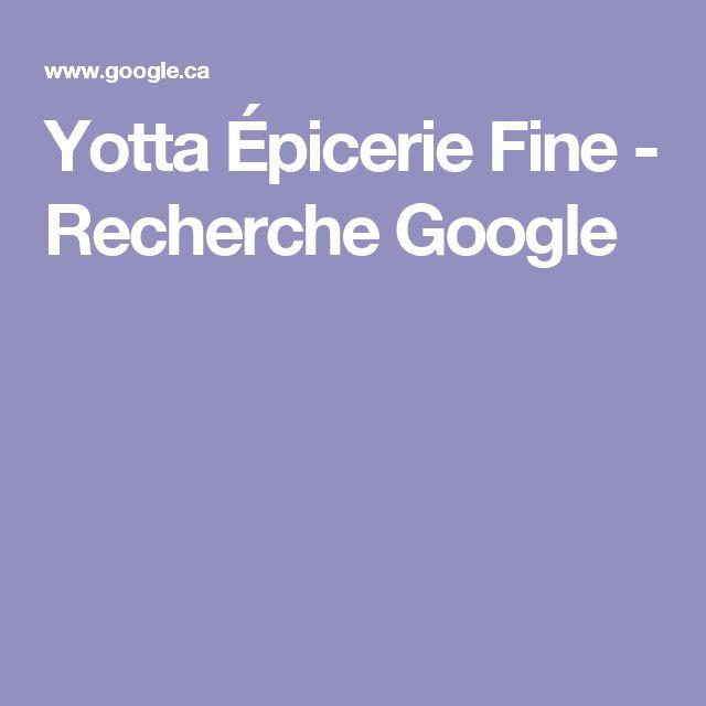 Yotta Épicerie Fine - Recherche Google