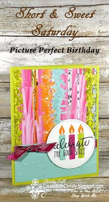 Complete instructions included in the post - Stampin' Up! Picture Perfect Birthday handmade card - S&SS - Create With Christy: Short & Sweet Saturday - Christy Fulk, Independent SU! Demo