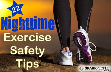 Safety Tips for Nighttime Exercisers (for those early mornings or late nights! | via @SparkPeople #fitness #running #walking
