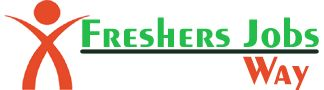 Freshers jobs way provide  freshers  jobs ,walkins,direct recruitment,openings for freshers and experienced and recruiting experienced and freshers, walkins for freshers and experienced @ freshersjobsway.in