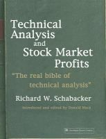 Technical analysis and stock market profits : a course in forecasting / Richard W. Schabacker ; introduced and edited by Donald Mack - TGL W Sch