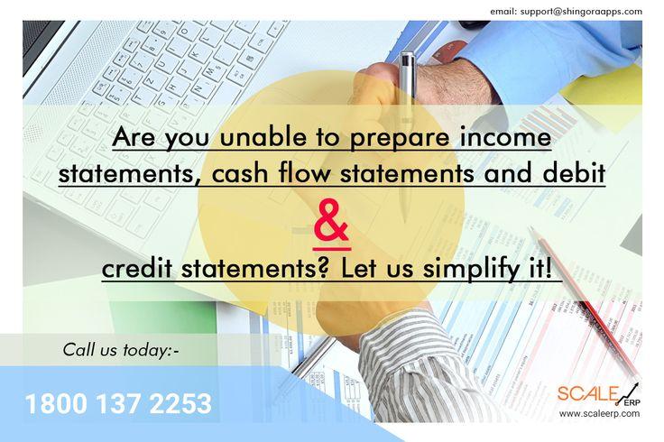 Are you unable to prepare income statements, cash flow statements - cash flow statements