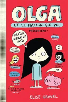 Critique de livre jeunesse : Olga et le machin qui pue - Campagne pour la lecture