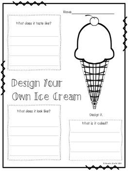 Students have fun with this end of the year activity. First read Bleezer's Ice Cream - Poem by Jack Prelutsky to the class. Then let the student design their own! I bust out a surprise ice cream party after, but that's just me :)