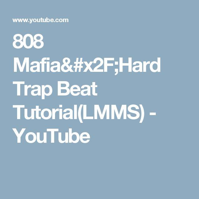 808 Mafia/Hard Trap Beat Tutorial(LMMS) - YouTube