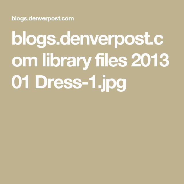 blogs.denverpost.com library files 2013 01 Dress-1.jpg