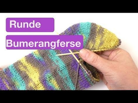 Runde Bumerangferse stricken - YouTube in 2020 | Stricken ...