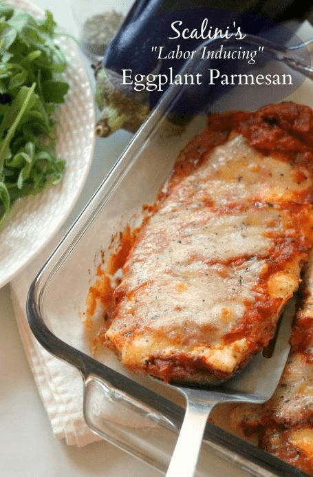 Egg Plant Parmesan|Foods That Induce Labor Contractions | How To Induce Labor At Home | Labor And Delivery Tips | natural ways to induce labor| http://babycared.com/foods-that-induce-labor-contractions/
