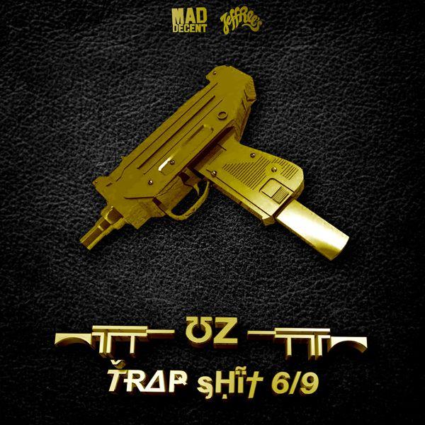UZ - Trap Shit 6/9 EP
