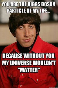 This one is for my science geek daughter, Amanda!  I love you!  Pickup Line Scientist