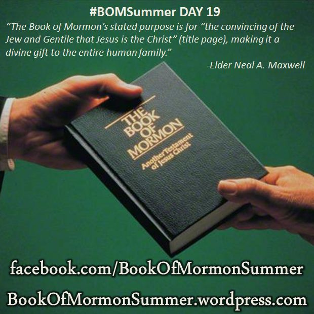 "#BOMSummer Day 19, Neal A. Maxwell, ""By the Gift and Power of God,"" Ensign, Jan. 1997. The Book of Mormon's stated purpose is for ""the convincing of the Jew and Gentile that Jesus is the Christ"" (title page), making it a divine gift to the entire human family. In fact, Nephi tells us that God ""doeth not anything save it be for the benefit of the world"" (2 Ne. 26:24). The knowledge concerning... READ MORE: http://bookofmormonsummer.wordpress.com/2013/06/19/bomsummer-day-19-a-divine-gift/"