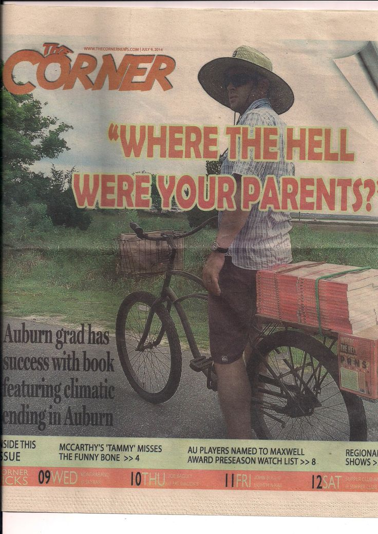 Made the cover of The Corner in Auburn, AL. Thanks for spreading the word!  www.wherethehellwereyourparents.com