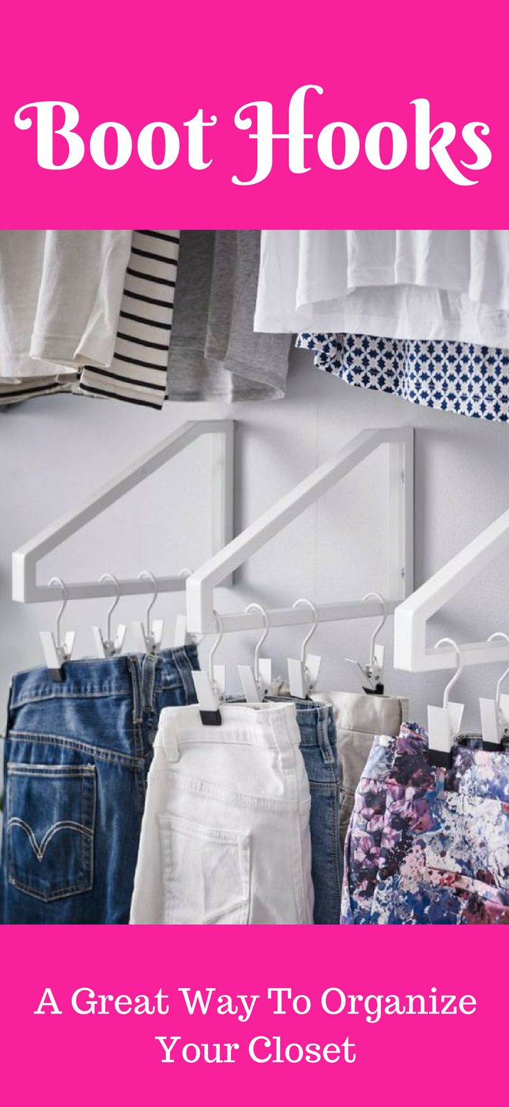 Boot Hooks are a great way to organize your closet. You can use them for boots, pants/jeans (as shown), hats, gloves etc.  #HomeOrganization #closetorganization