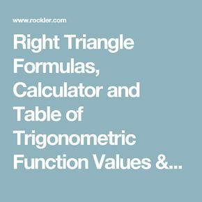 Right Triangle Formulas, Calculator and Table of Trigonometric Function Values / Rockler How-to