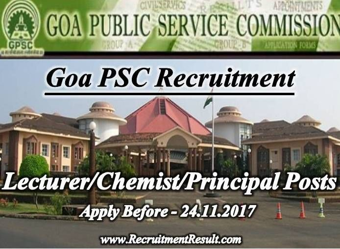 Goa Public Service Commission has released vacancy notification titled as Goa PSC Recruitment. The organization wants to hire young candidates to fill the vacant post of Assistant Lecturer in Physiology, Assistant Director of Education, Chemist and Principal.