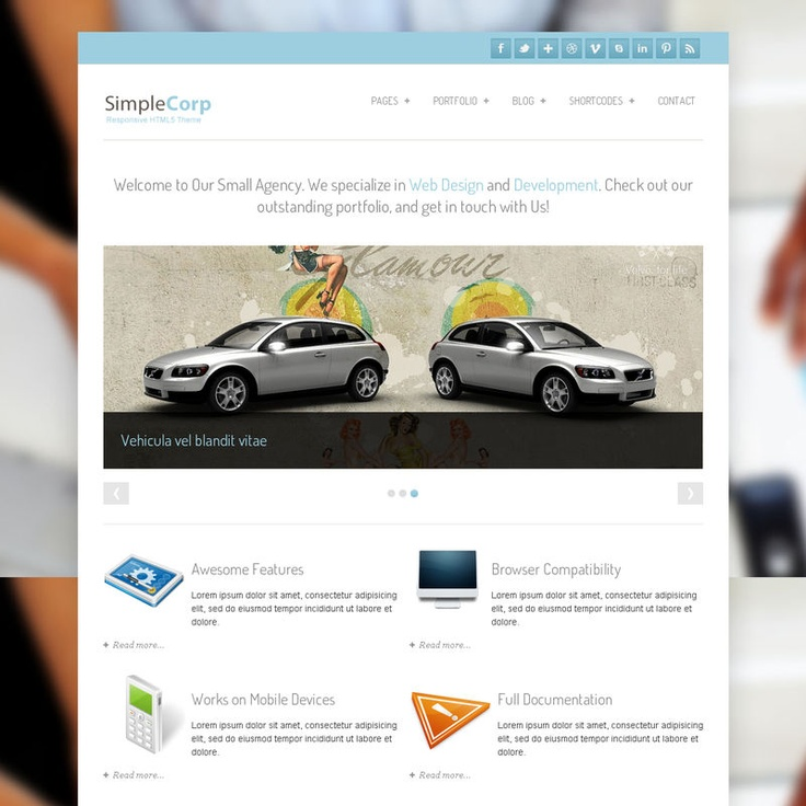 SimpleCorp has been made with companies in mind, and provides lots of custom features and options, and is 100% implemented in HTML5 and CSS3. For the first time amongst our themes, SimpleCorp is designed responsively! This means that the theme is optimized for display on your favorite touchscreen mobile device without having to add any plugins or additional themes.