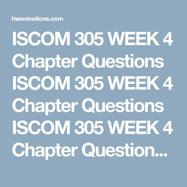 ISCOM 305 WEEK 4 Chapter Questions ISCOM 305 WEEK 4 Chapter Questions ISCOM 305 WEEK 4 Chapter Questions Writethe answers to the following questions at the end of each chapter. Each answer will need to be 90 to 175 words in total length.  Chapter 12: 12-1; 12-2; 12-3; 12-4 Chapter 13: 13-1; 13-2; 13-3 Chapter 14: 14-1; 14-2; 14-3 Formatthe paper consistent with APA standards.  Clickthe Assignment Files tab to submit your assignment.  V102817  ISCOM 305 WEEK 4 Chapter Questions