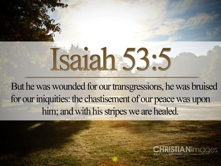 94 best scripture verses images on pinterest scripture verses isaiah 53 isaiah 535 wallpaper christian wallpapers and backgrounds scripture versesbible scripturesking negle Image collections