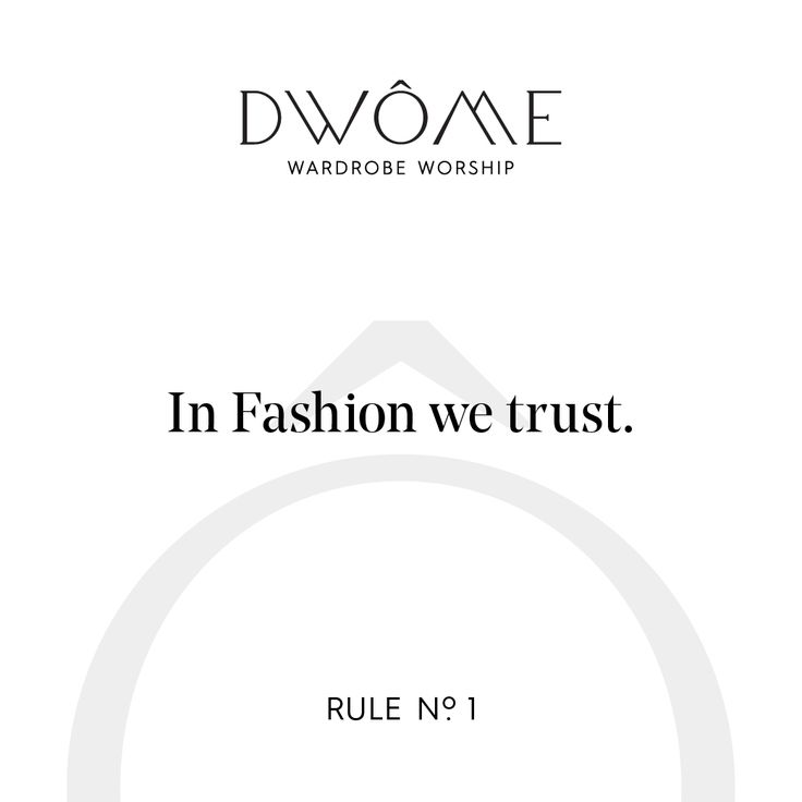 Wardrobe Worship: In Fashion we trust.