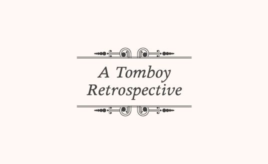 A Tomboy Retrospective article cover page for collectcurate.com