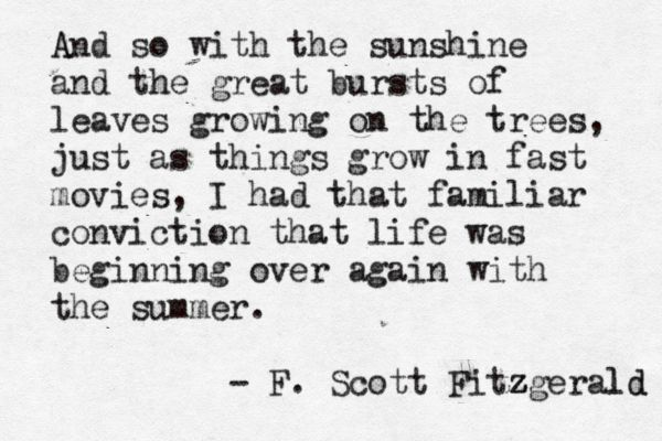the true life of jay gatsby in f scott fitzgeralds the great gatsby The last lines of f scott fitzgerald's, the great  by day he will make it come true we're just like gatsby  of f scott fitzgerald's, the great gatsby.