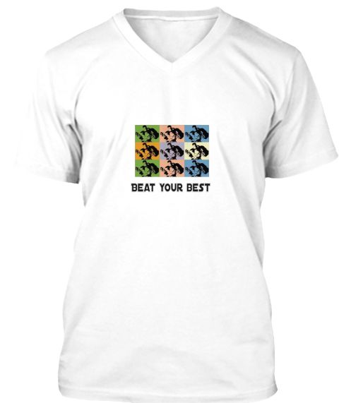Beat Your Best White T-Shirt Front
