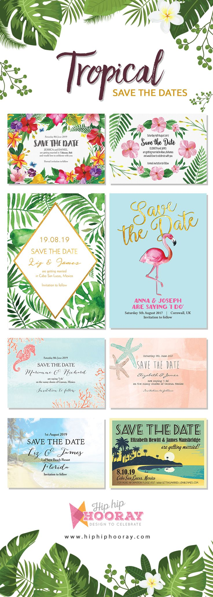 Tropical Save the Date cards -lots of designs perfect for a destination / beach wedding in Mexico, Caribbean, Hawaii, Florida, Bali, Bahamas, Tahiti, Dominican Republic, Jamaica and more. With tropical hibiscus flowers, flamingos, palm trees and palm fronds, sunset scenes and seahorse and coral illustrations. Personalise with your own text online. Wedding invitations and other stationery items available to match. Printable PDF or professionally printed & delivered.