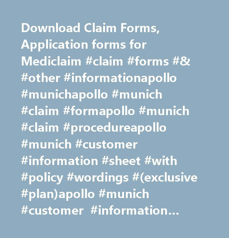 Download Claim Forms, Application forms for Mediclaim #claim #forms #& #other #informationapollo #munichapollo #munich #claim #formapollo #munich #claim #procedureapollo #munich #customer #information #sheet #with #policy #wordings #(exclusive #plan)apollo #munich #customer #information #sheet #with #policy #wordings #(premium #plan)apollo #munich #customer #information #sheet #with #policy #wordings #(standard #plan)apollo #munich #proposal #formapollo #dkv #others08 #1500 #health…