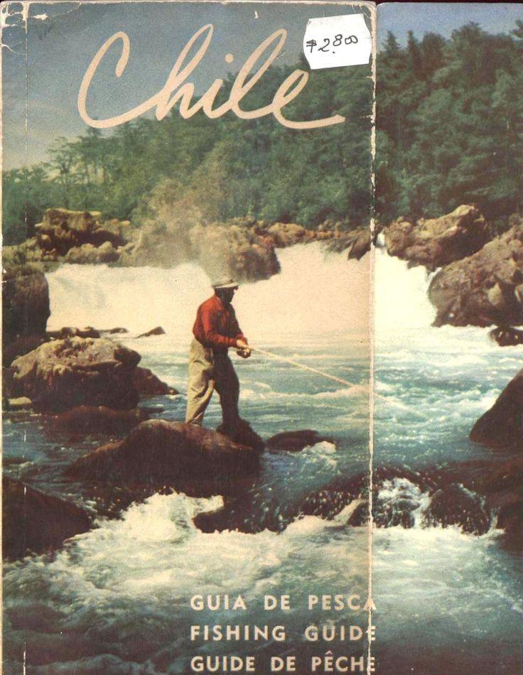 Chile Guia de Pesca  1962 Ferrocarriles del Estado Raúl Acevedo en salto del Marimán en río Trancura Pucón