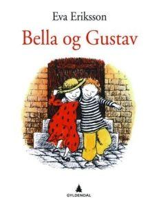 Bella og Gustav av Eva Eriksson (Innbundet)