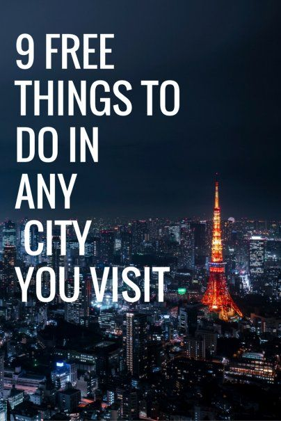 9 Free Things to Do in Any City You Visit