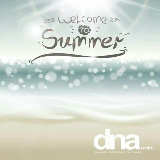 Summer Welcome ! #summer2017 #dna www.dnacenters.gr