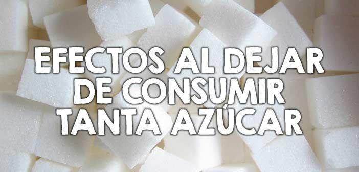 Efectos al dejar de consumir tanta azúcar…