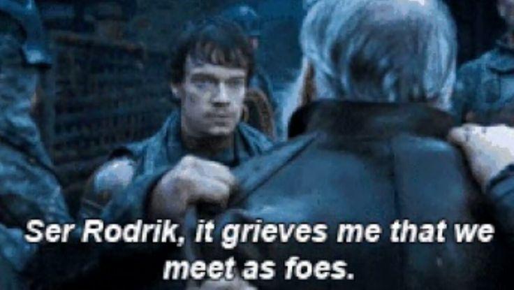 'Ser Rodrik, it grieves me that we meet as foes' 😭😭