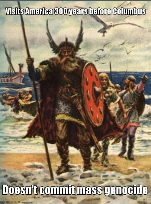 Vikings - in fact they took Indian (Native American) brides