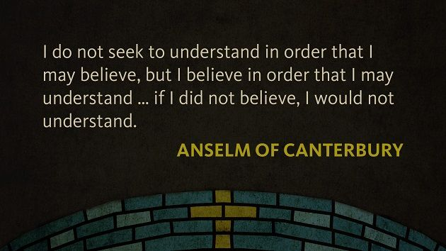 Quote of the Week: Anselm of Canterbury