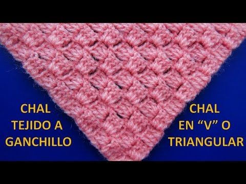 Chal tejido a crochet # 7 en forma triangular o en V paso a paso - YouTube