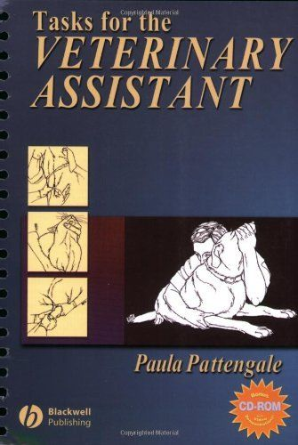 Tasks for the Veterinary Assistant (Wiley Desktop Editions) by Paula Pattengale, http://www.amazon.com/dp/0781742439/ref=cm_sw_r_pi_dp_g9ctsb0T1GRAD