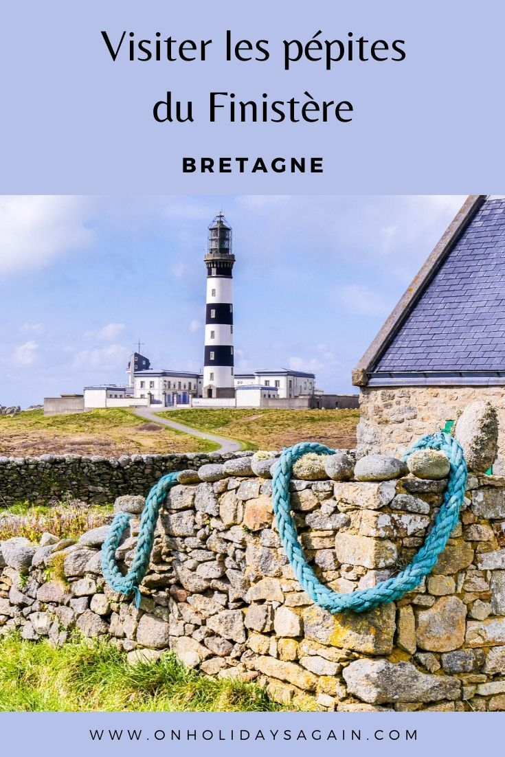 Visiter Le Finistere En Bretagne Nos Coups De Coeur En 2020 Vacances Bretagne Ile De Bretagne Bretagne Finistere
