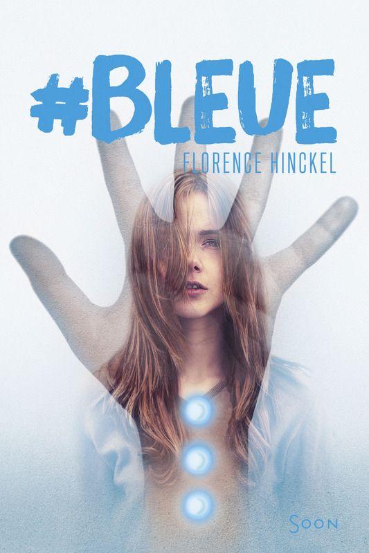 Délivrer Des Livres#Bleue de Florence Hinckel #SF ⋆ Délivrer Des Livres