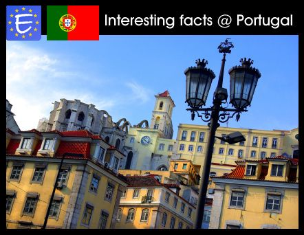 Interesting facts about Portugal - Portugal Guide - Eupedia