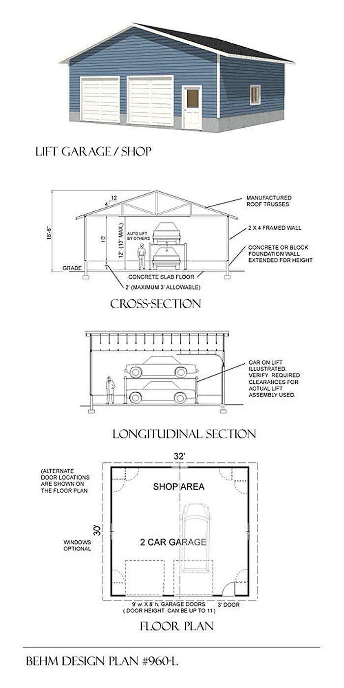 2 Car Automotive Lift Over Sized Garage Plan 960 L 32 X 30 By Behm Design 2 Car Garage Plans Garage Shop Plans Garage Dimensions