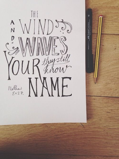 The wind and the waves they still know your name