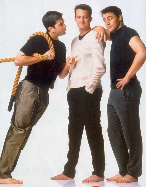 Ross, Chandler and Joey.....I enjoy that no one is wearing socks or shoes