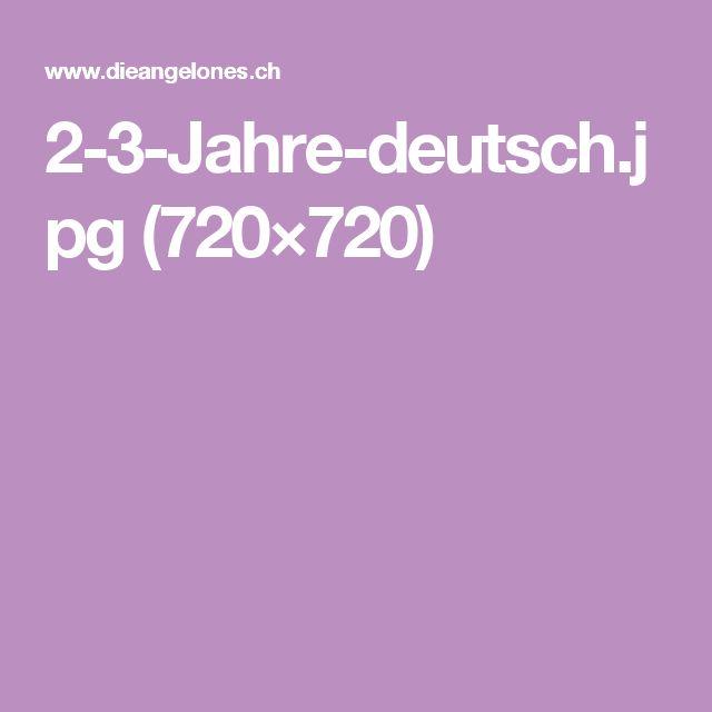 2-3-Jahre-deutsch.jpg (720×720)